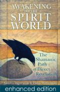 Awakening to the Spirit World (Book+CD) - Sandra Ingerman, Hank Wesselman